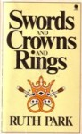 Swords and Crowns andRings