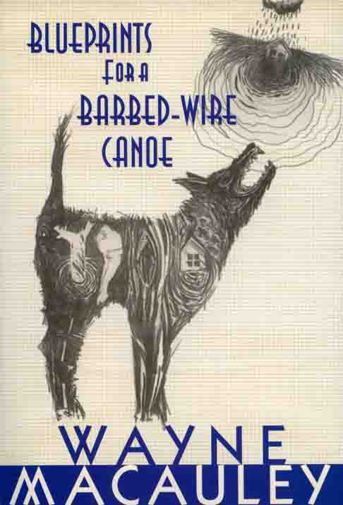 Blueprints For A Barbed Wire Canoe Summary