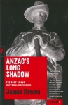 Anzac's Long Shadow