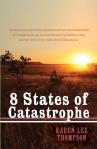8 States of Catastrophe