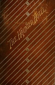 Cover of the first edition of The Haunted Hotel by Wilkie Collins, 1879 (Source: Wikipedia)