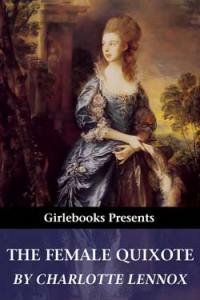 The Female Quixote, GirleBooks