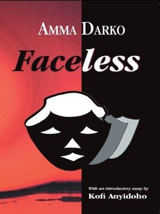 Faceless By Amma Darko Anz Litlovers Litblog