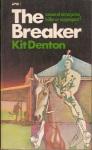 The Breaker (Kit Denton)
