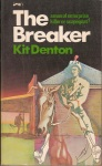 The Breaker (Kit Denton)