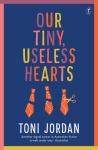 Our Tiny Useless Hearts