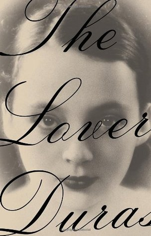 The lover by marguerite duras translated by barbara bray an intense provocative gaze daring the reader and how fascinating to discover that its an image of the author herself when she was a young woman fandeluxe Choice Image