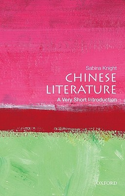 Chinese Literature A Very Short Introduction By Sabina Knight BookReview