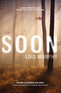 Soon by lois murphy bookreview anz litlovers litblog as i said in my post last night advertising the giveaway for this debut novel by lois murphy soon is fascinating reading what i didnt know when i wrote fandeluxe Images