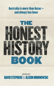 The honest history book edited by david stephens and alison i came across this most interesting book via historian anna clarks excellent review at the sydney review of books and seriously that is where you must fandeluxe Image collections