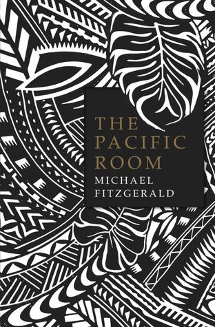 The Pacific Room By Michael Fitzgerald Anz Litlovers Litblog