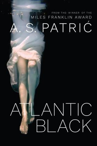 Atlantic Black By A S Patric Anz Litlovers Litblog
