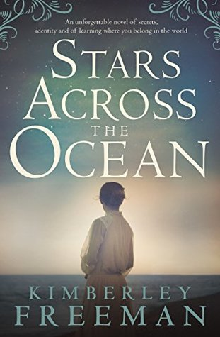 Stars Across The Ocean By Kimberley Freeman Anz Litlovers Litblog