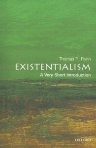 Existentialism A Very Short Introduction By Thomas R Flynn BookReview