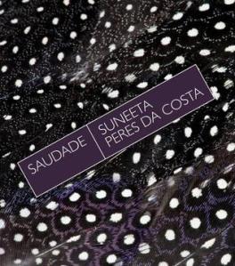 Saudade By Suneeta Peres Da Costa Anz Litlovers Litblog