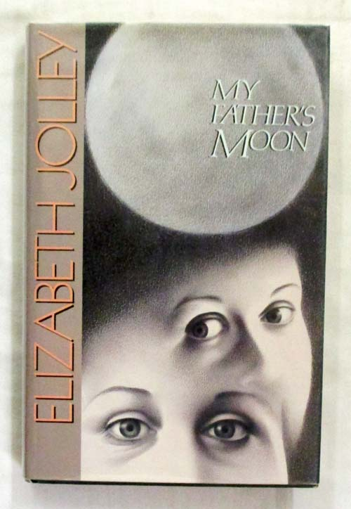 My Fathers Moon By Elizabeth Jolley Guest Review By Margaret Meg
