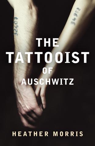 The Tattooist Of Auschwitz By Heather Morris Anz Litlovers Litblog